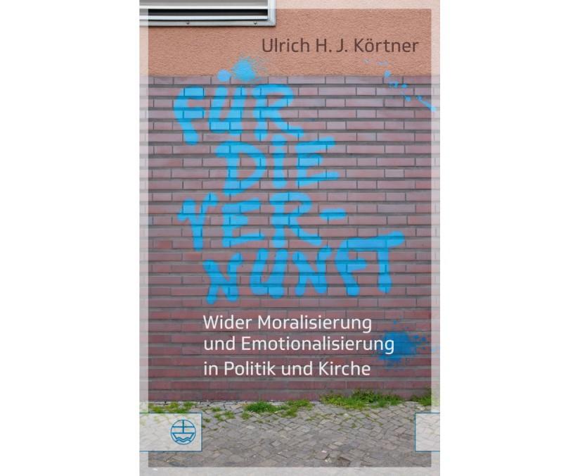 Rezension: Ulrich Körtner, Für dieVernunft